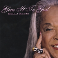 Della Reese | Give It To God