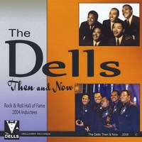 The Dells | Then & Now