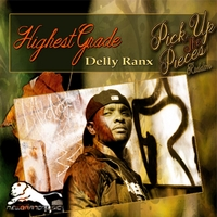 Delly Ranx | Highest Grade