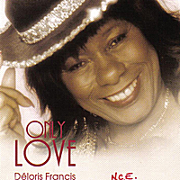 Deloris francis | Only Love