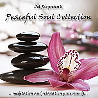 Del Rio | Peaceful Soul Collection