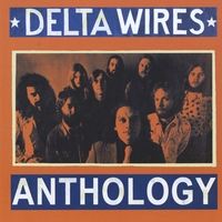Delta Wires | Anthology