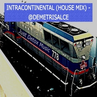 Demetris Alce | Intracontinental (House Mix)