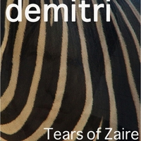 Demitri | Tears of Zaire