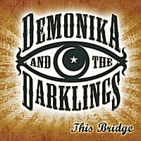 Demonika and the Darklings female fronted gypsy gothic band cd Shelter