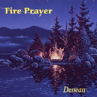 Denean | Fire Prayer