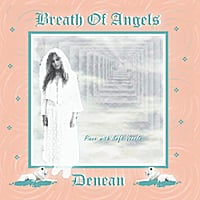 Denean | Breath of Angels