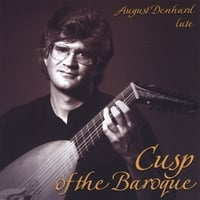 August Denhard | Cusp of the Baroque