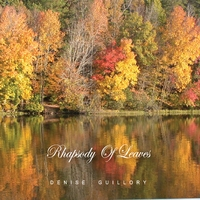 Denise Guillory | Rhapsody of Leaves