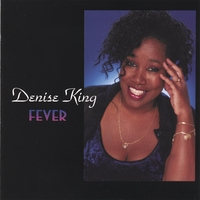 Denise King | Fever