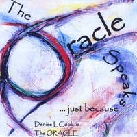 Denise L. Cook, The Oracle | The Oracle Speaks...just because
