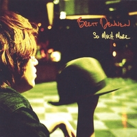 Brett Dennen | So Much More