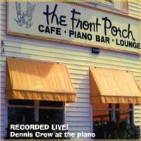 Dennis Crow | Live at the Front Porch