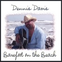 Dennis Davis | Barefoot On The Beach