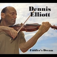 Dennis Elliott | Fiddler's Dream