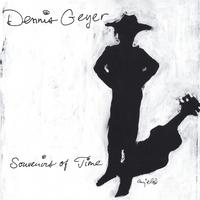 Dennis Geyer | Souvenirs Of Time