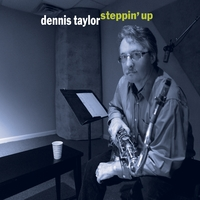 Dennis Taylor | Steppin' Up