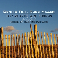 Dennis Tini and Russ Miller Jazz Quartet | For Nicole