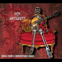 Den of Antiquity | Songs From A Comfortable Chair