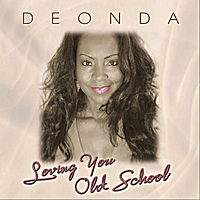 Deonda | Loving You Old School