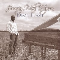 Deon Flash | Journey With Hymn