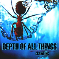 Depth of All Things | Crawling