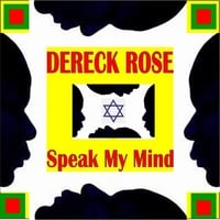 Dereck Rose | Speak My Mind