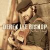 Derek Lee Bishop: Better Days