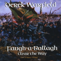Derek Warfield | Faugh-a-Ballagh (Clear The Way)