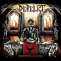 Derelict | Perpetuation
