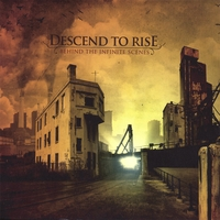 Descend To Rise | Behind The Infinite Scenes