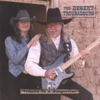 Desert Troubadours | Tribute to a Songwriter