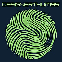 Designer Thumbs | Designer Thumbs (2008-2011)
