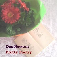 Des Newton | Pretty Poetry