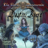 Destini Beard & Midnight Syndicate | The Dark Masquerade