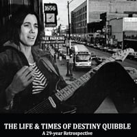 Destiny Quibble | The Life and Times of Destiny Quibble