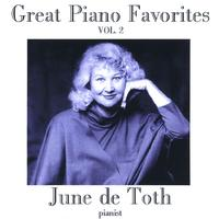 June de Toth | Great Piano Favorites, Volume 2