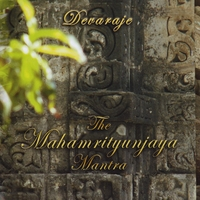 Devaraje | The Mahamrityunjaya Mantra - Single