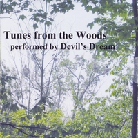 Devil's Dream | Tunes from the Woods