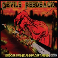 Devils Feedback | Bridges Burned and Pages Turned