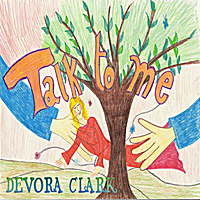 Devora Clark | Talk to Me
