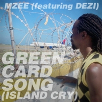 Mzee | Green Card Song (Island Cry)