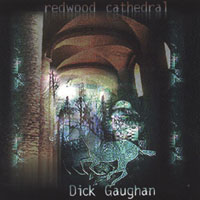 Dick Gaughan | Redwood Cathedral