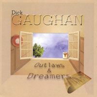 Dick Gaughan | Outlaws & Dreamers