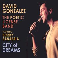 David Gonzalez & The Poetic License Band | City of Dreams (feat. Bobby Sanabria)