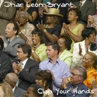 Dhar Leon Bryant | Clap Your Hands