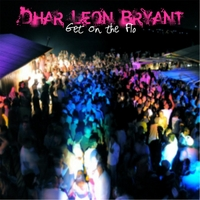 Dhar Leon Bryant | Get On the Flo