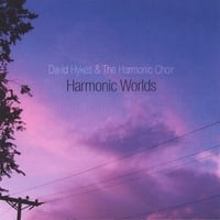 David Hykes and The Harmonic Choir | Harmonic Worlds: 7 Modes from the Harmonic Mandala