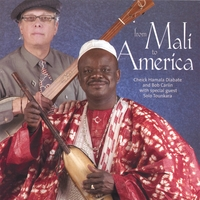 Cheick Hamala Diabate & Bob Carlin | From Mali to America