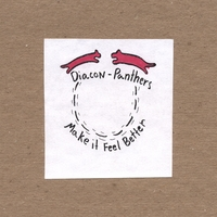 Diacon-Panthers | Make it Feel Better